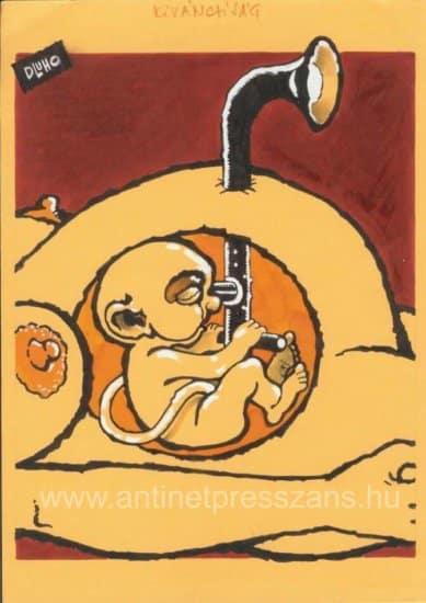 Tiszta a levegő, megszülethetek, humoros karikatúra a születésről Dluhopolszky László