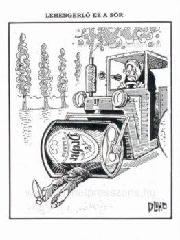 Lehengerlő ez a sör, szellemes karikatúra Dluhopolszky László