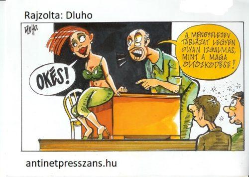 Iskola humor A Rozi ismét jól domborított az órán Rajzolta: Dluho